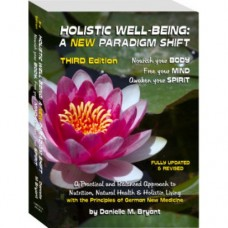 Holistic Well Being : A New Paradigm Shift (Third Edition)