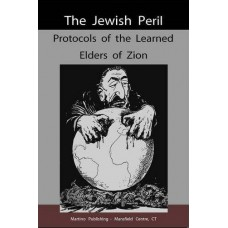 Protocols of the Learned Elders of Zion. by Nilus & Sergiei