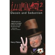 Illuminati 2, Deceit and Seduction