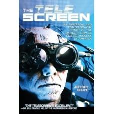 The Telescreen, An Empirical Study of the Destruction of Consciousness