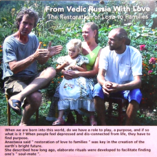 From Vedic Russia With Love - The Restoration of Love to Families