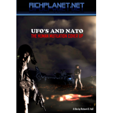 UFO'S AND NATO - The Human Mutilation Cover Up