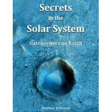 Secrets in the Solar System, by Andrew Johnson