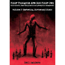 Your Thoughts Are Not Your Own - Vol 2, by Neil Sanders