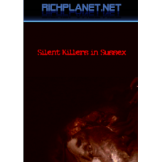 Silent Killers in Sussex